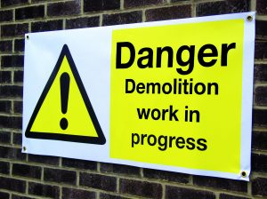 Danger demolition banner