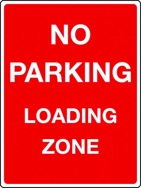 No parking, loading zone sign