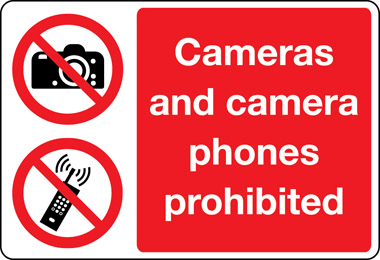 prohibition – cameras and camera phones prohibited sign