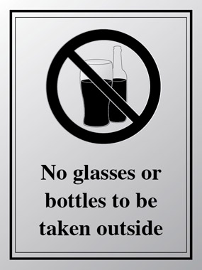 No glasses or bottles to be taken outside sign