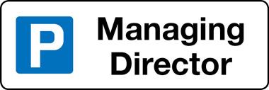 Managing Director parking sign