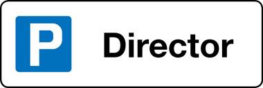 Director parking sign