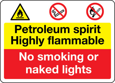 Petroleum spirit safety sign