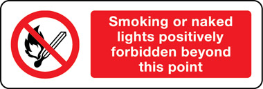 Smoking or naked lights forbidden beyond this point sign
