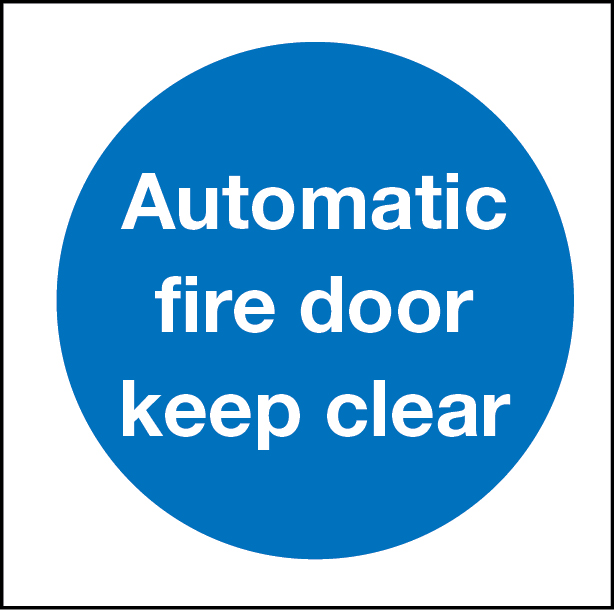 Fire Safety Automatic Fire Door Keep Clear Sign Stocksigns