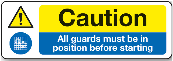1237-Caution-guards-must-be-in-position