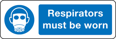 Respirators Must Be Worn Sign 150mm x 200mm Self Adhesive Vinyl
