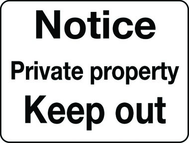 Private property keep out notice