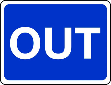 Out sign
