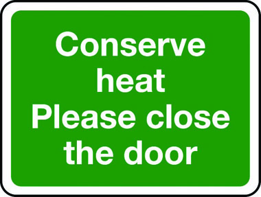 Energy Conservation Recycling Conserve Heat Please Close