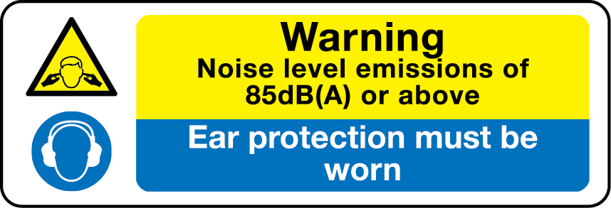 2218 Warning noise level emissions 85dB(A) or above, ear protection must be worn safety signs