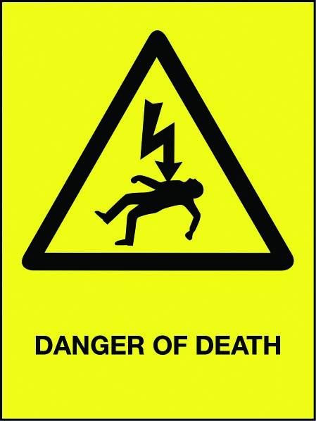Danger Of Death Full Yellow Backgrouund Stocksigns