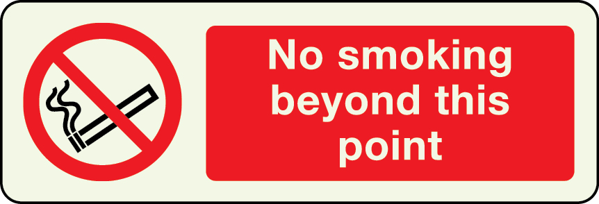 Photoluminescent no smoking beyond this point sign