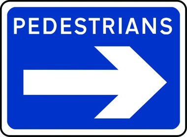 Pedestrians right arrow sign