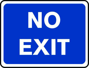 No exit road sign