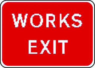 Works exit traffic sign