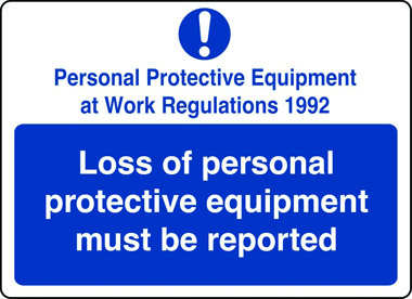 Loss of PPE must be reported sign
