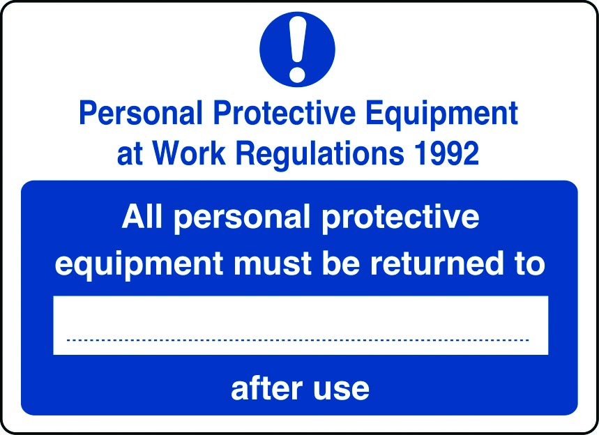 Personalised PPE at Work Regulations 1992 sign