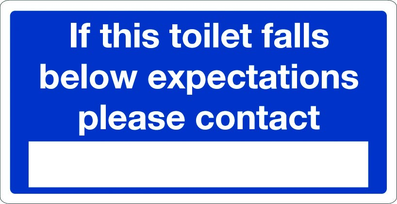 If this toilet falls below expectations sign