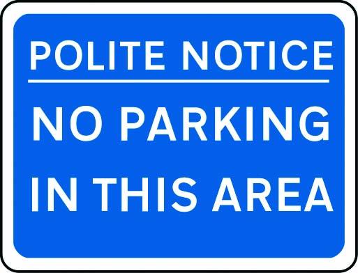 Polite notice, no parking