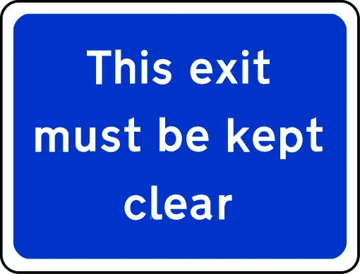 This exit must be kept clear