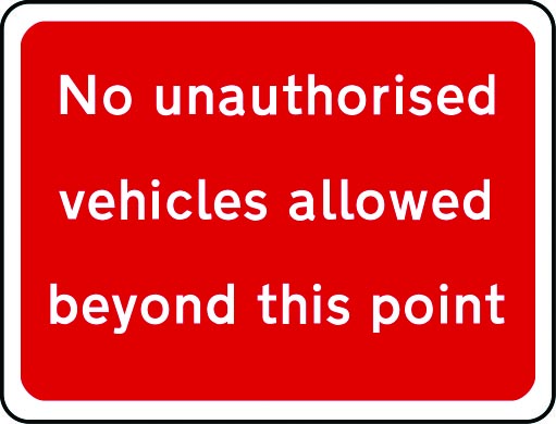 No unauthorised vehicles