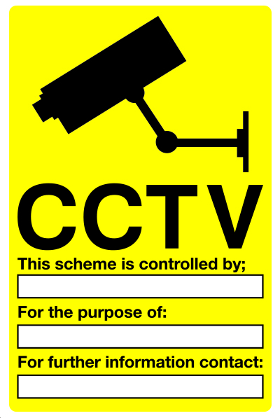 CCTV scheme is controlled by...customisable sign