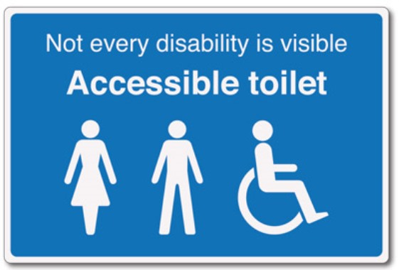 Not every disability is visible accessible toilet sign