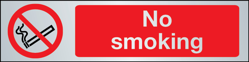 No smoking sign in brushed stainless steel