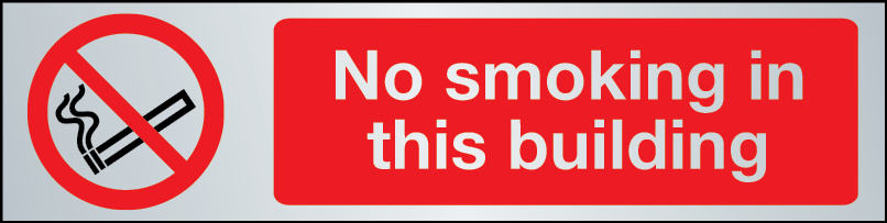 No smoking in this building sign in brushed stainless steel