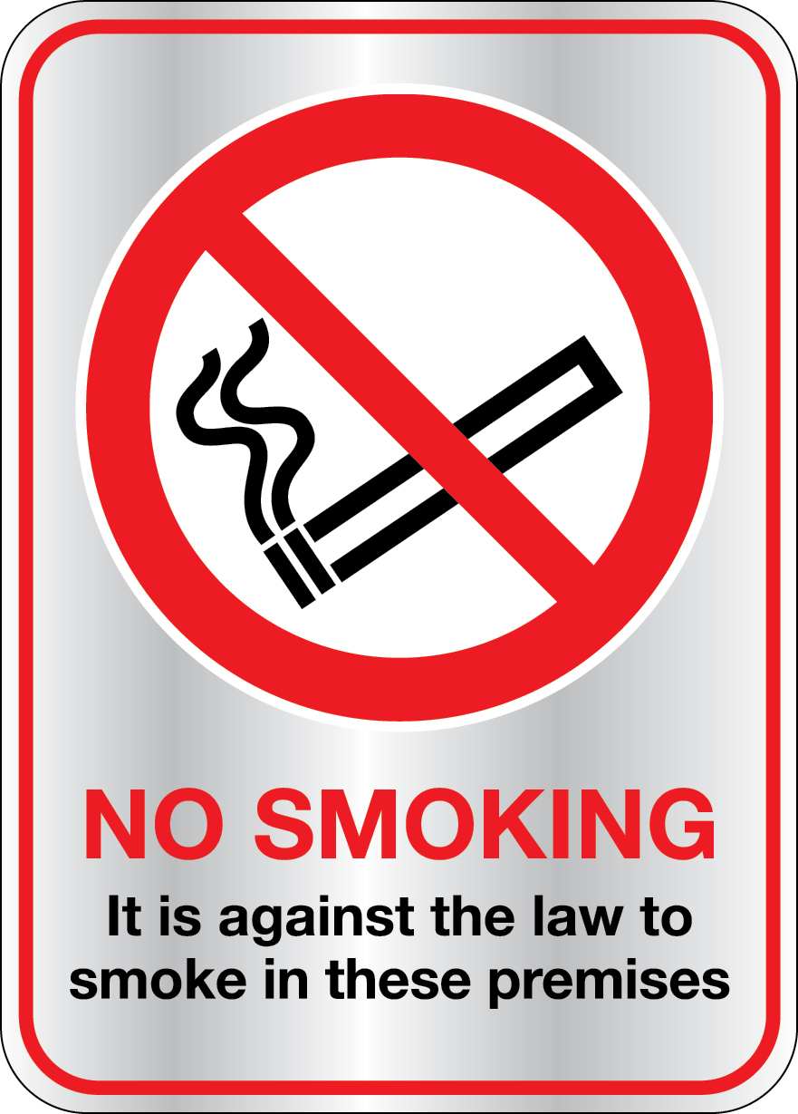 Brushed stainless steel no smoking it's against the law sign