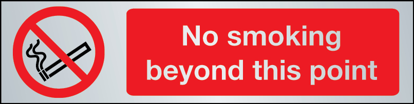 No smoking beyond this point sign in brushed stainless steel