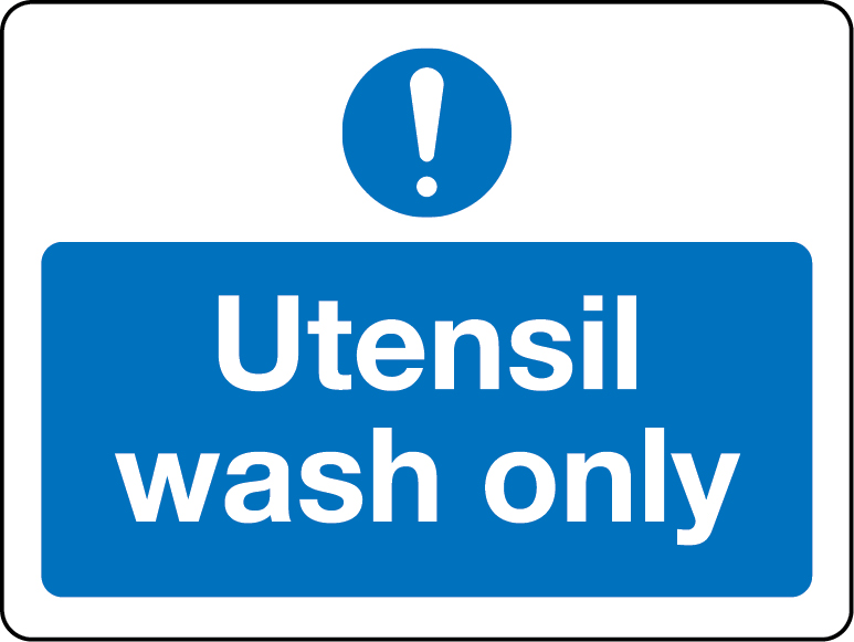 Utensil wash only sign