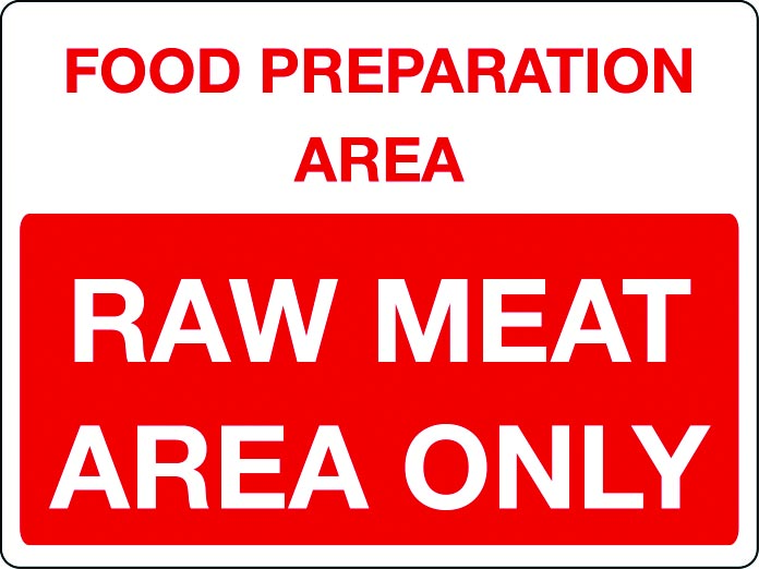 Food preparation area - raw meat only sign