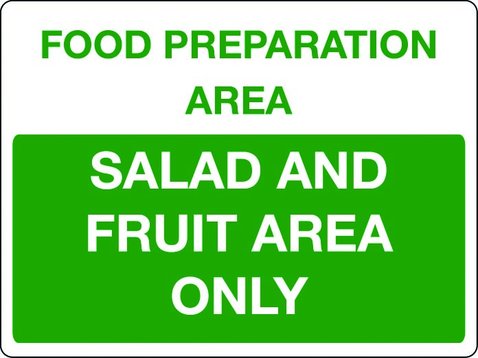 Food preparation area sign - salad and fruit area