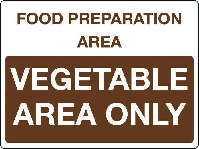 Food preparation area - vegetable area only sign