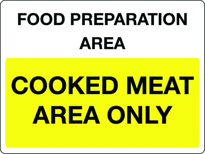 Food preparation area - cooked meat only sign
