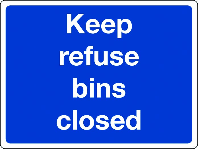 Keep refuse bins closed sign