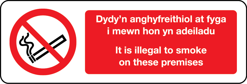 It is illegal to smoke on these premises in Welsh/English sign