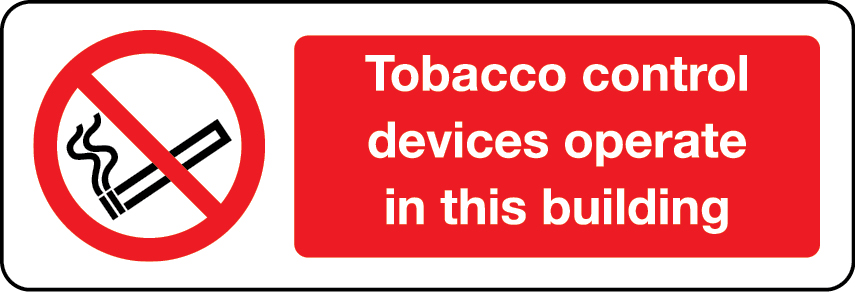 Tobacco control devices operate in this building sign