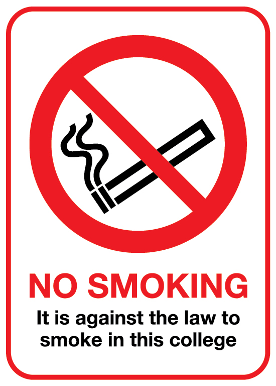 No smoking it is against the law to smoke in this college sign