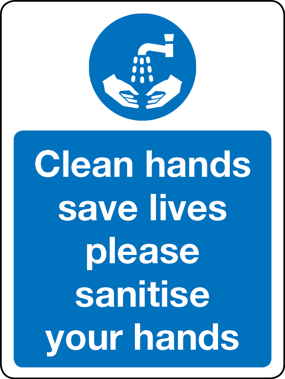 Clean hands saves lives sign