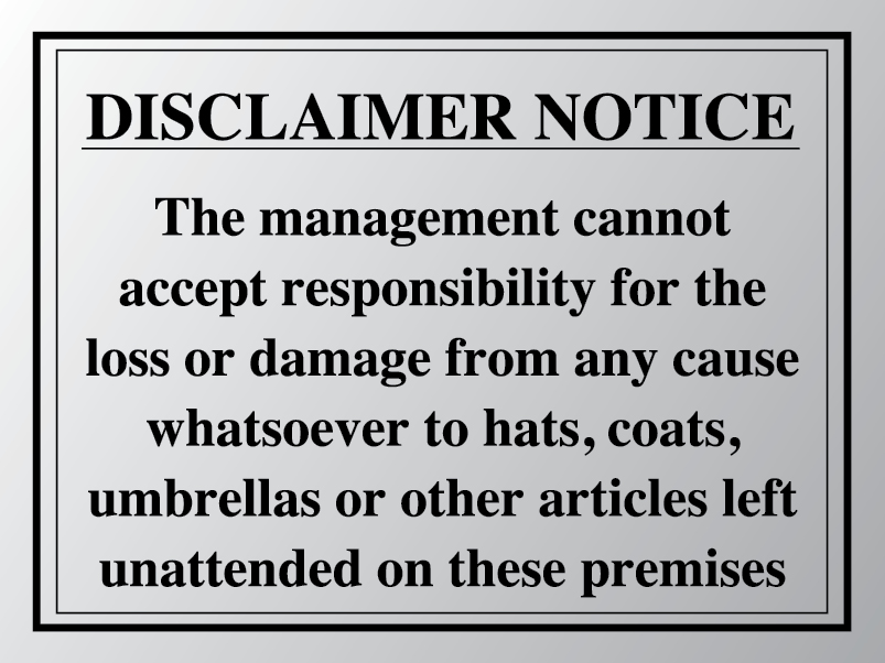 Disclaimer notice for loss or damage sign