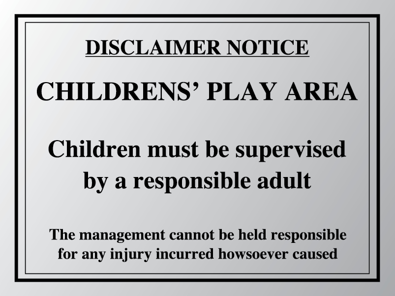 Disclaimer notice children's play area sign
