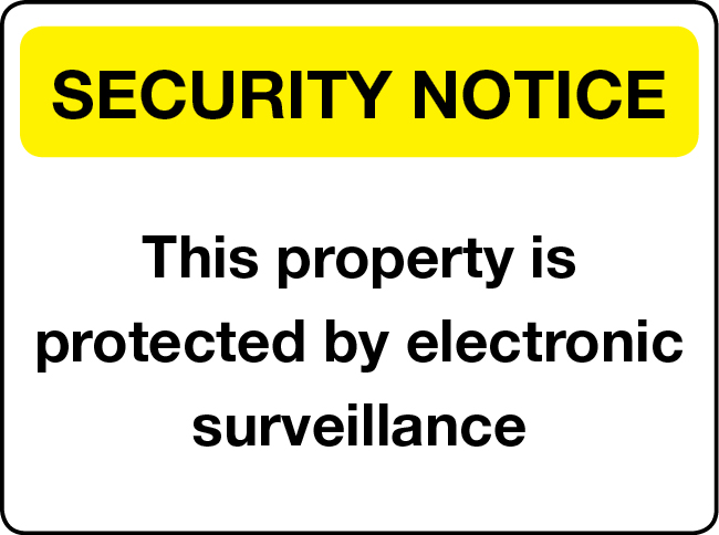 This property is protected by electronic surveillance notice