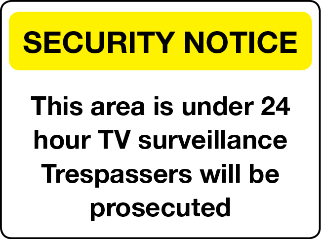Area under 24 hour TV surveillance security notice