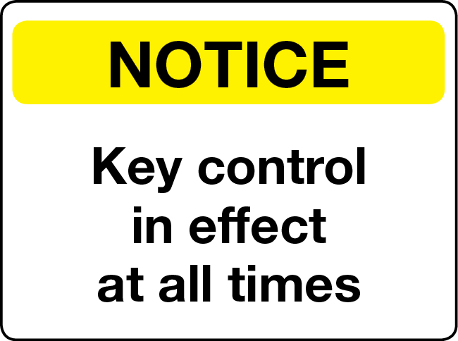 Key control in effect at all times notice