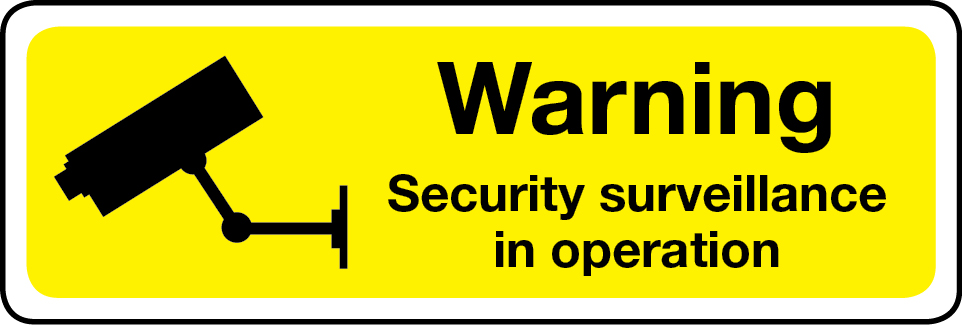 Warning security surveillance in operation sign