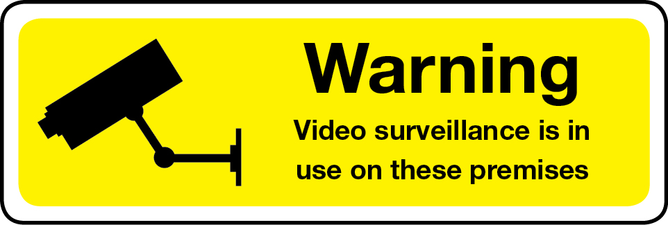 Warning video surveillance in use on premises sign