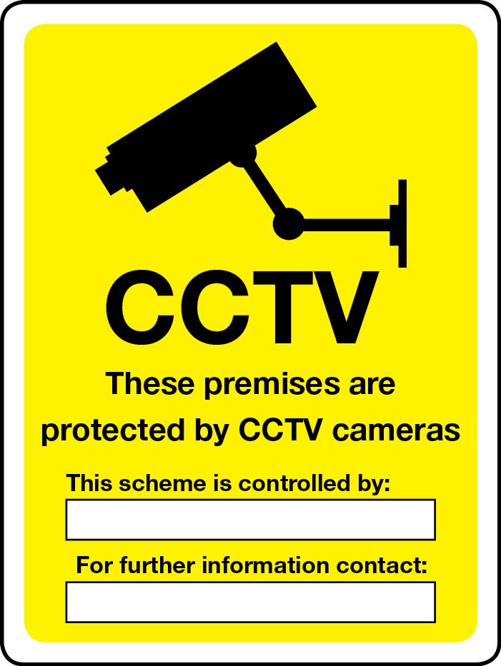 These premises are protected by CCTV cameras sign